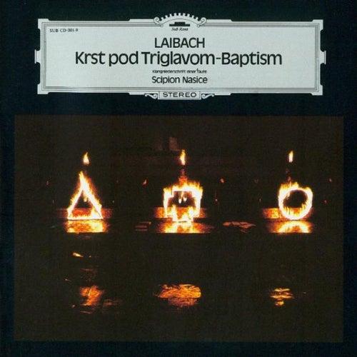 Krst Pod Triglavom / Baptism by Laibach