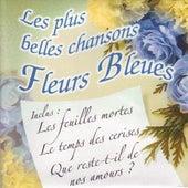 Les plus belles chansons fleurs bleues by Various Artists