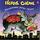 Chansons pour rêver by Pierre Chêne