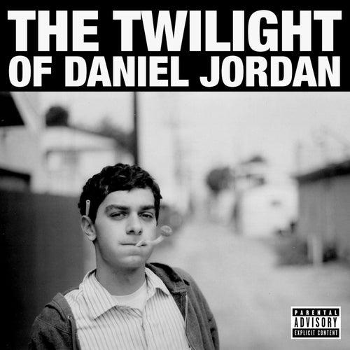 The Twilight of Daniel Jordan by Daniel Jordan