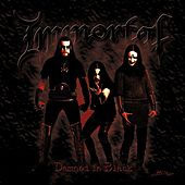 Damned In Black by Immortal