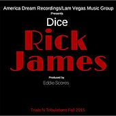 Rick James by Dice