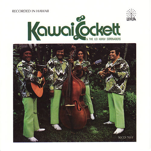 Kawai Cockett & The Lei Kukui Serenaders by Kawai Cockett
