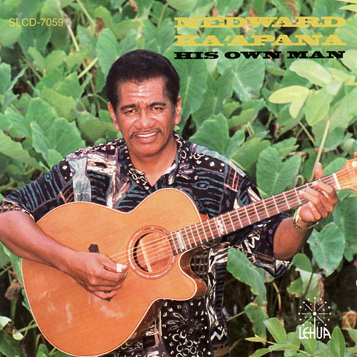 His Own Man von Nedward Ka`apana