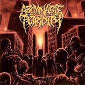 In the End of Human Existence by Abominable Putridity