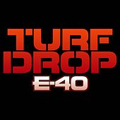 Turf Drop by E-40