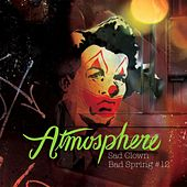 Sad Clown, Bad Spring #12 by Atmosphere
