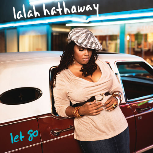 Let Go by Lalah Hathaway