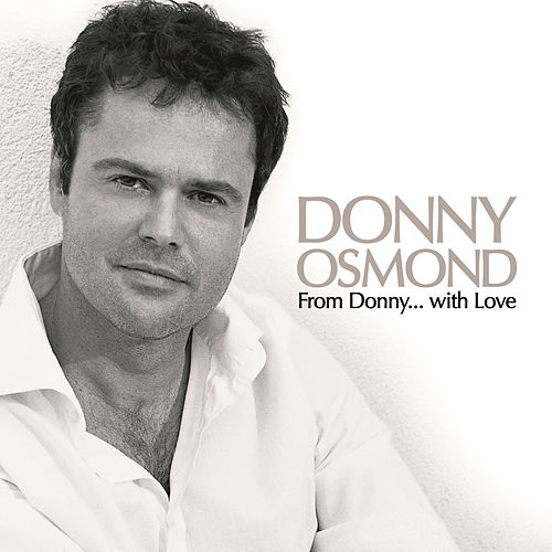 From Donny...with Love by Donny Osmond