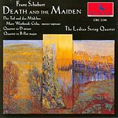 Franz Schubert: Quartets No. 8 & 13, Der Tod und das Madchen by Lydian String Quartet