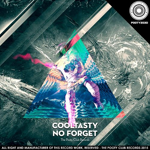 No Forget by CoolTasty