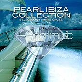 Pearl Ibiza Closing Collection - Selected By Sante Cruze by Various Artists