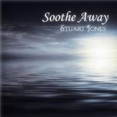 Soothe Away by Stuart Jones