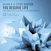 You Deserve Life by Kaimo K