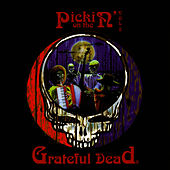 Pickin' On: The Grateful Dead, Vol. 2 by Pickin' On