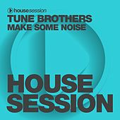 Make Some Noise by Tune Brothers