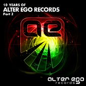 Alter Ego Records: 10 Years, Pt. 2 - EP by Various Artists