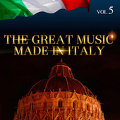 The Great Music Made in Italy Vol. 5 by Various Artists