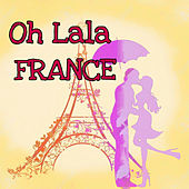 Oh Lala France by Various Artists