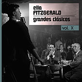 Grandes Clásicos, Vol. X by Ella Fitzgerald