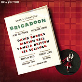 Brigadoon The Original Cast Of The 1947 Broadway Production by Fredrick Loewe