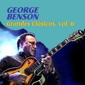 Grandes Clásicos, Vol. II by George Benson