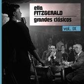 Grandes Clásicos, Vol. IX by Ella Fitzgerald