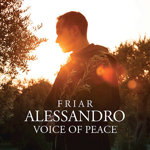 Voice Of Peace by Friar Alessandro