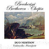 Boccherini - Beethoven - Chopin by Various Artists