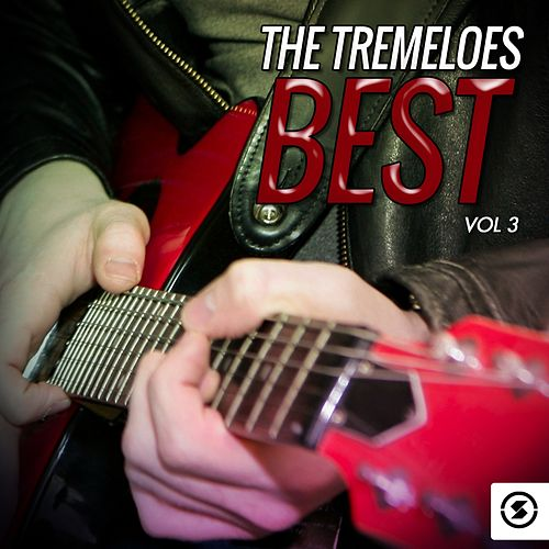 The Tremeloes Best, Vol. 3 by The Tremeloes