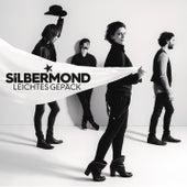 Leichtes Gepäck by Silbermond