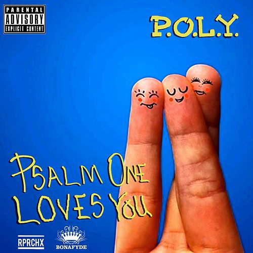P.O.L.Y. (Psalm One Loves You) by Psalm One