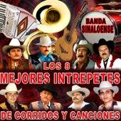 Los 8 Mejores Intrepetes de Corridos y Canciones by Various Artists