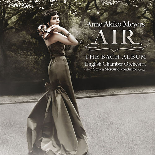 Air - The Bach Album von Anne Akiko Meyers