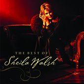 The Best Of Sheila Walsh by Sheila Walsh