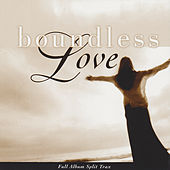 Boundless Love by The Integrity Worship Singers
