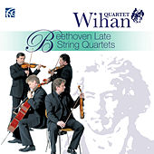 Beethoven: Late String Quartets by Wihan Quartet