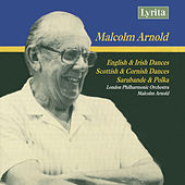Arnold: English, Irish, Scottish and Cornish Dances & Solitaire by London Philharmonic Orchestra