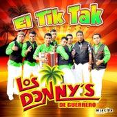 El Tik Tak by Los Donny's De Guerrero