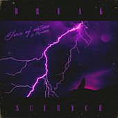 Force of Nature (feat. Paperwhite) by Break Science