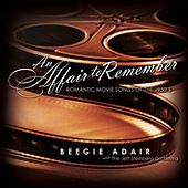 An Affair to Remember: Romantic Movie Songs of the 1950's by Beegie Adair