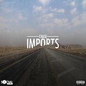 Imports - Single by Chase
