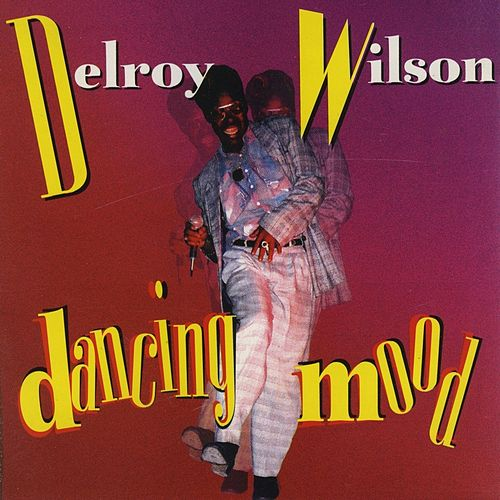 Dancing Mood by Delroy Wilson