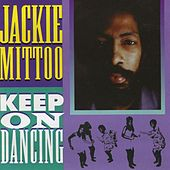 Keep On Dancing by Jackie Mittoo