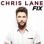 Fix by Chris Lane