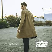 Afterlife by Greyson Chance
