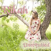 Unrequited by Rikah