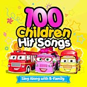 100 Children Hit Songs : Sing Along with B-Family by Muffin Songs