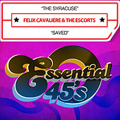 The Syracuse / Saved (Digital 45) by Felix Cavaliere