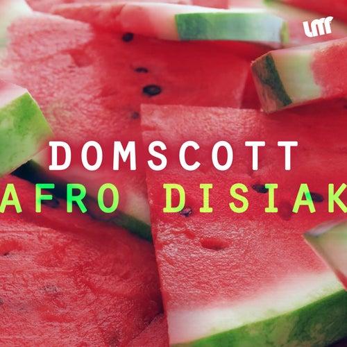Afro Disiak by Domscott
